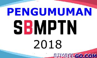 Pengumuman Hasil Ujian SBMPTN 2018